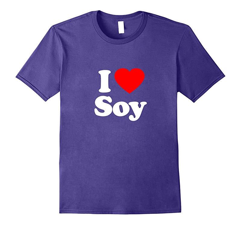 I Love Heart Soy Funny T-Shirt-TH