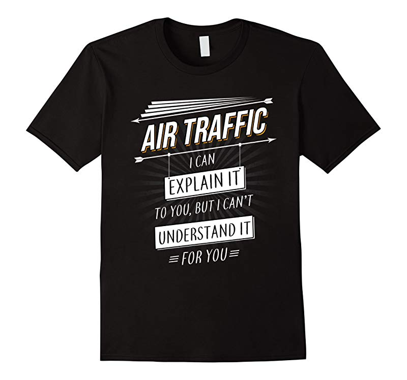 Air Traffic Controller Gift funny T Shirt with Air Traffic q-TJ
