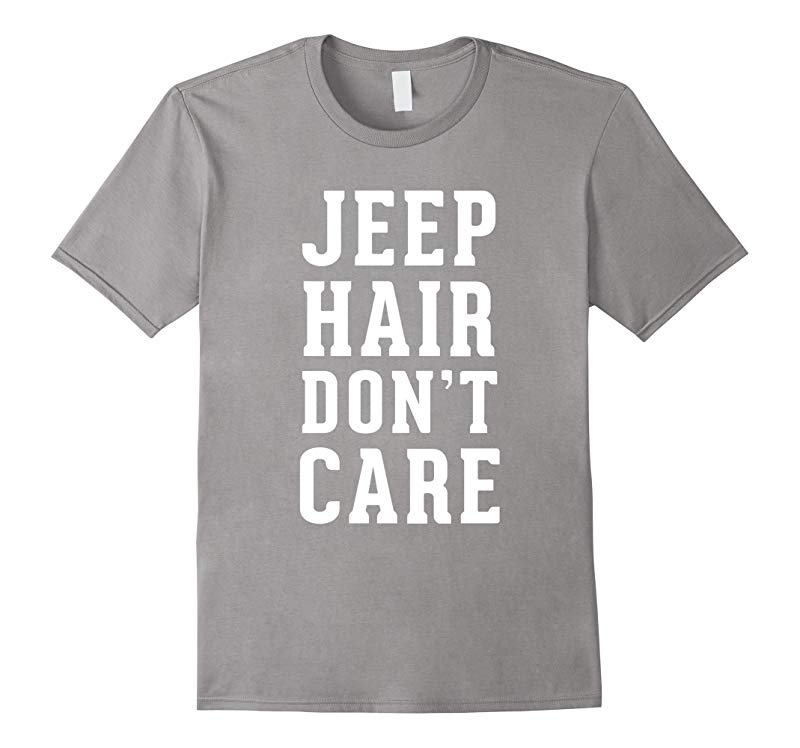 Featured Jeep Hair Dont Care Authentic funny T shirt 2016-RT