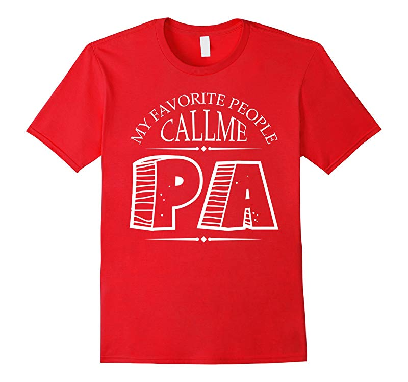 Call Me PA Super Dad Daddy Hero Fathers Day Gift T-shirts-RT