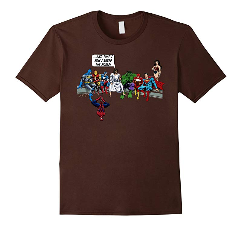 That's how I save the world t shirt! Jesus t shirt 2017-CL