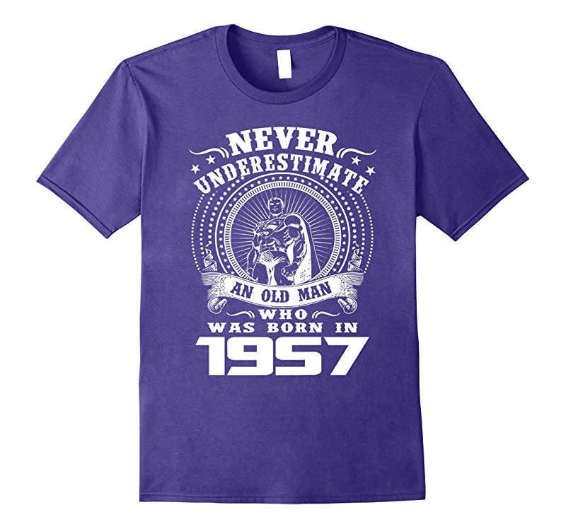 Mens Never underestimate an old man who was born in 1957 tshirt-RT