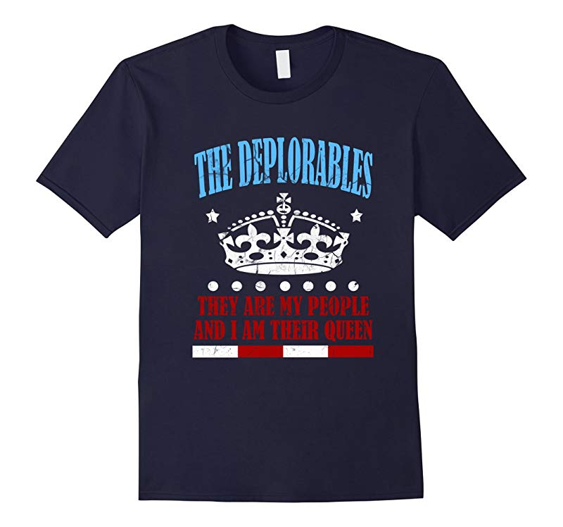 FUNNY QUEEN OF THE DEPLORABLES T-SHIRT President 2016 Elect-RT