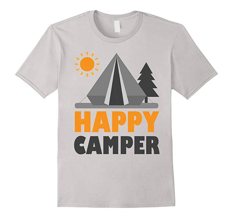 Camping Shirt Happy Camper T-Shirt Unique Camper T-Shirt-PL