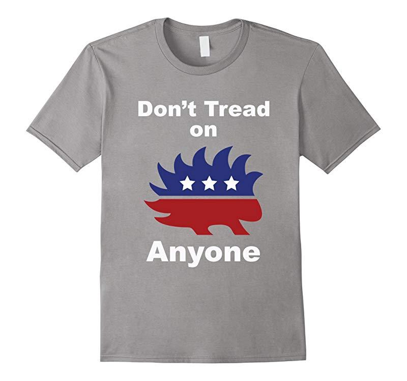 Dont Tread On Anyone Libertarian T-Shirt Gary Johnson 2016-RT
