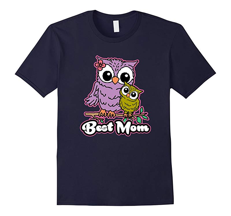 Best Mom Cute Owl Mothers Day T-shirt-RT