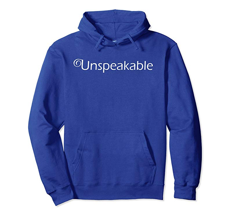 Unspeakable Hoodie T-Shirt Merch for men and women and kids-mt