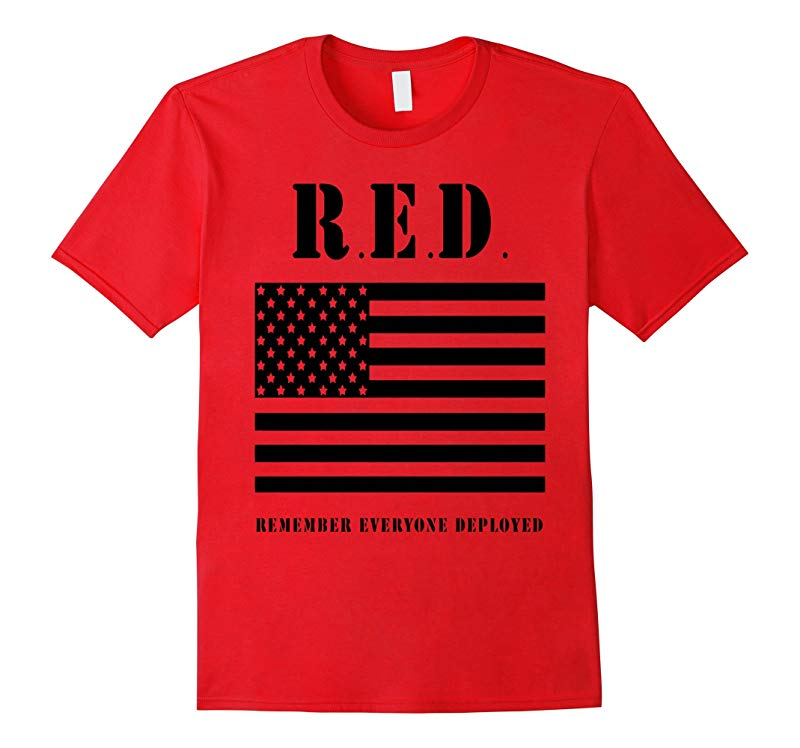 DeBran Shirts R E D Remember Everyone Deployed T-Shirt-RT
