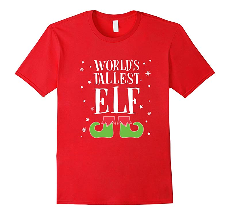 FUNNY WORLDS TALLEST ELF T-SHIRT Ugly Christmas Sweater-RT