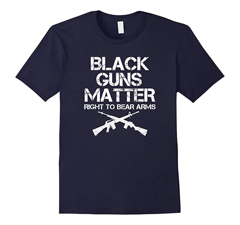 Black Guns Matter Right To Bear Arms AR15 Shirt-RT
