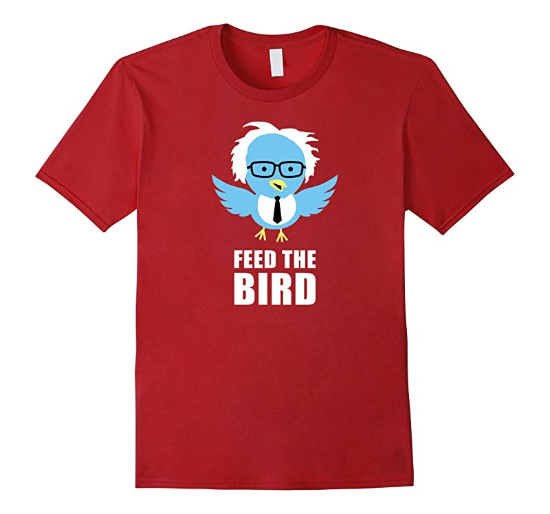 Feed The Bird Funny Bernie Sanders T-Shirt-RT