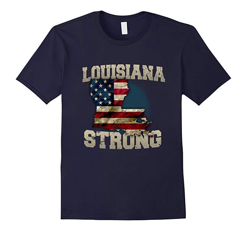 Louisianna Strong - Louisiana Flood LouisianaStrong T-Shirt-RT