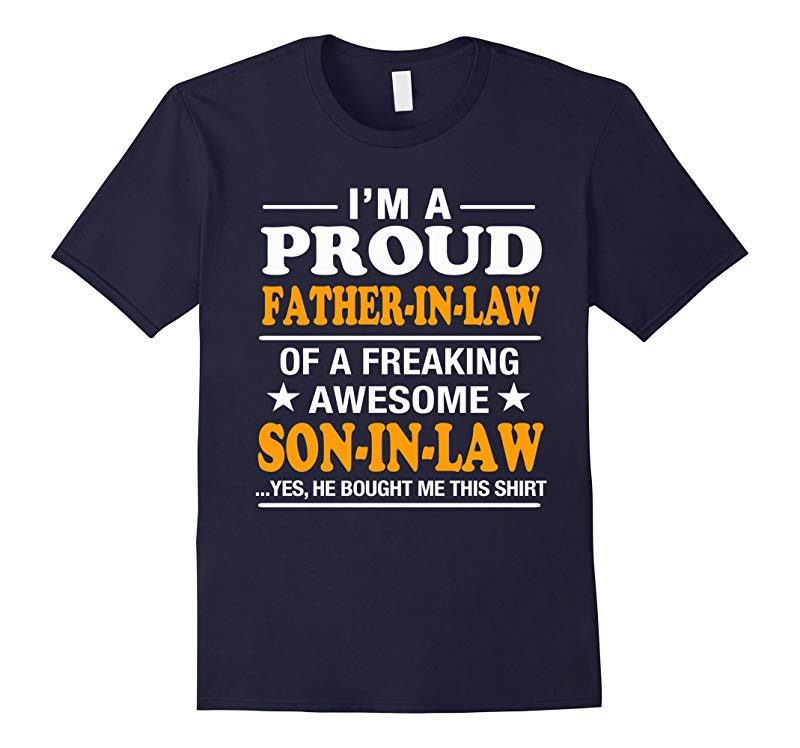 Proud FATHER IN LAW Of Awesome SON IN LAW T-Shirt-RT
