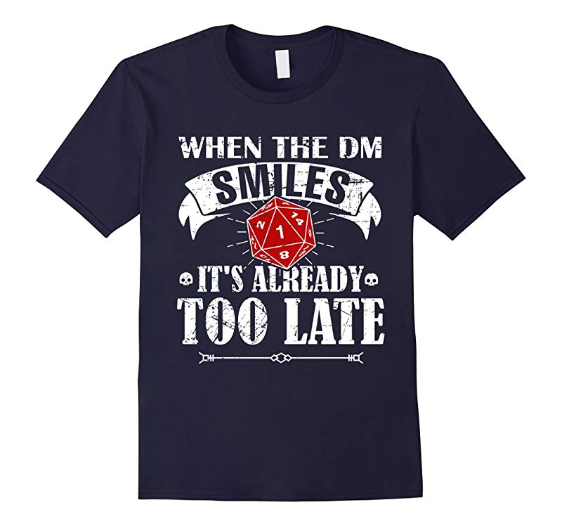 When Dungeon Smiles DND Shirt D20 Tabletop RPG-RT