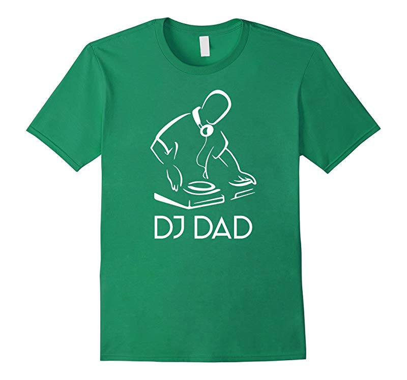 DJ Dad T-shirt, Funny T Shirt For DJ Dad Father-Art