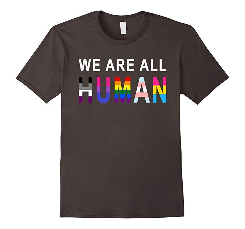 WE ARE ALL HUMAN LGBT SHIRT - PRIDE SHIRT-TD