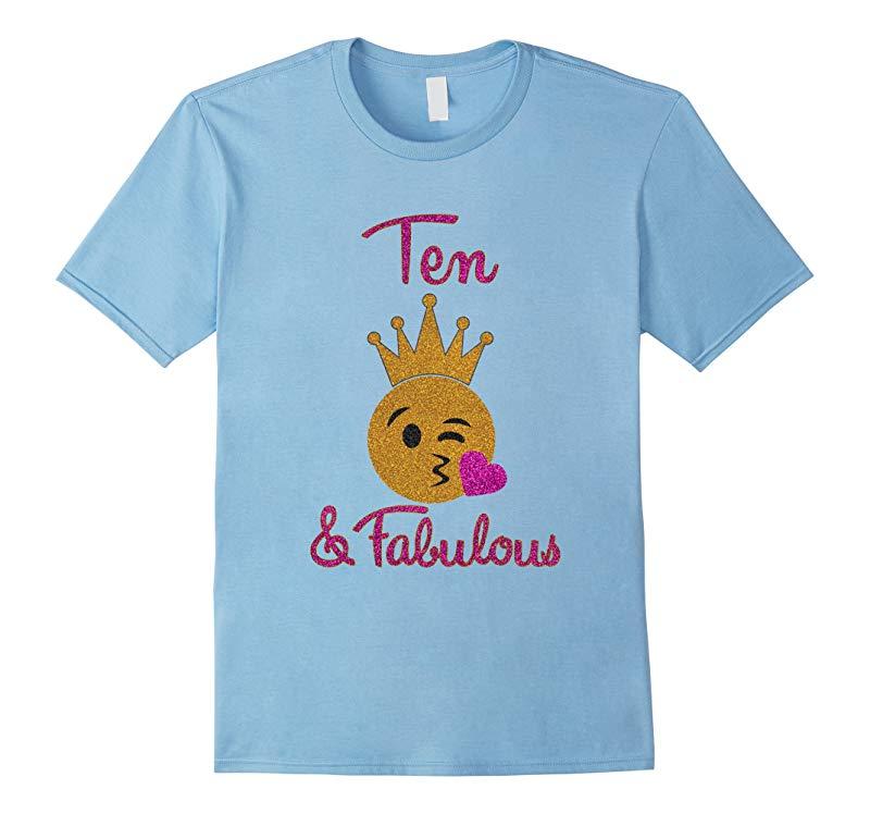 10th Birthday Girl Ten and Fabulous Emoji Shirt-RT