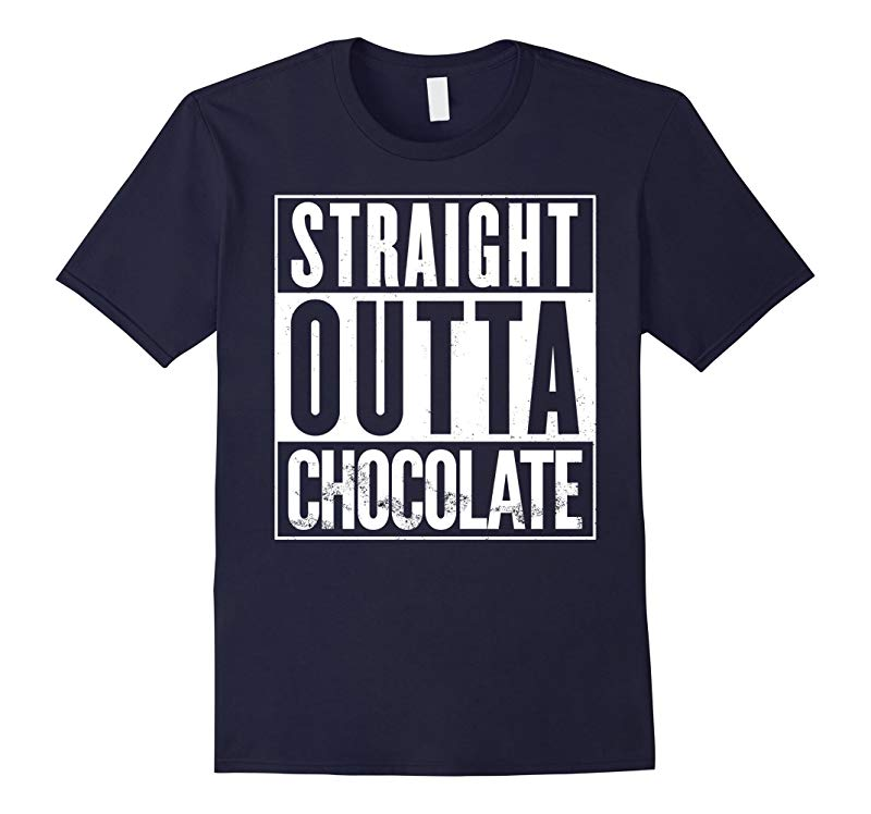 Straight Outta Chocolate Funny T-Shirt-RT