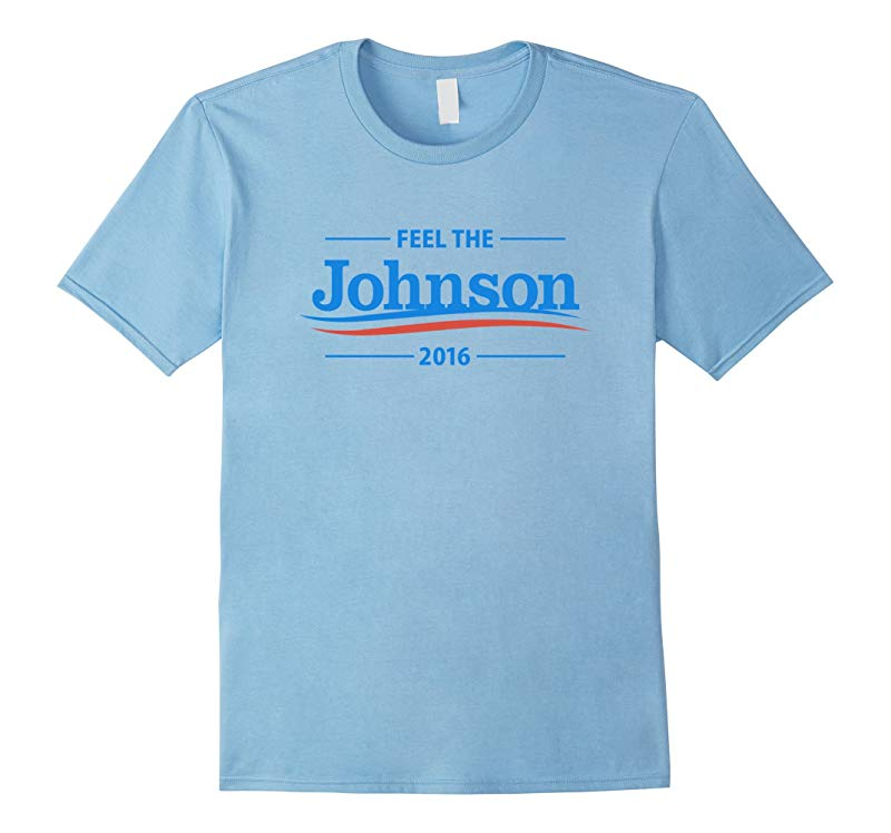 Gary Johnson Feel The Johnson T-Shirt-RT