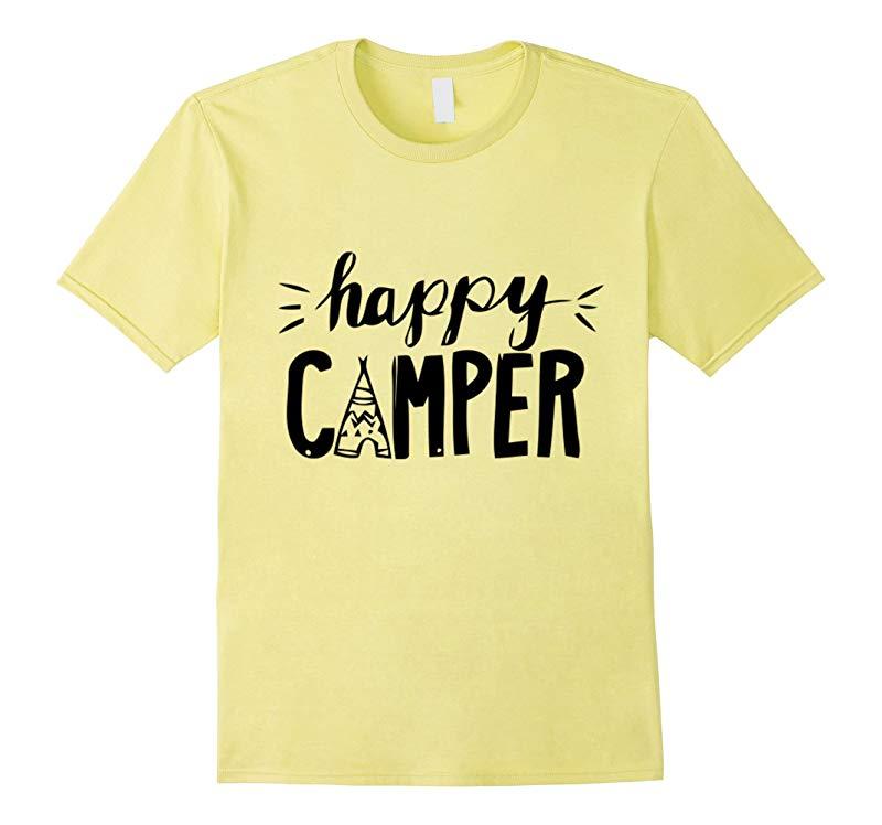 Happy Camper T-Shirt - Funny Camping Shirt-RT