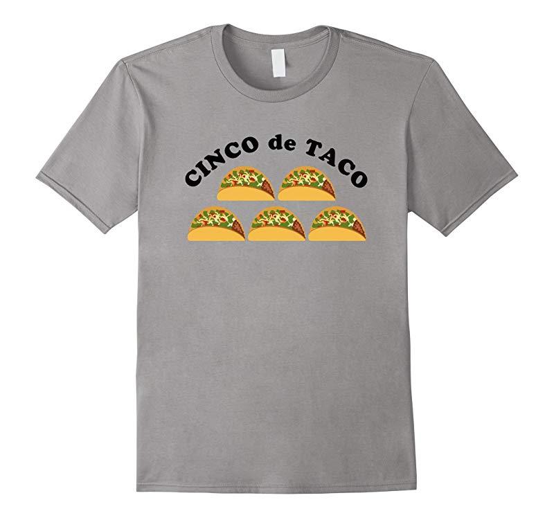 Cinco de Taco Tee Shirt-RT