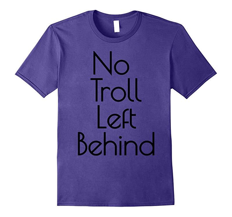 No Troll Left Behind T-Shirt! Fun Movie Kids Trolls-BN