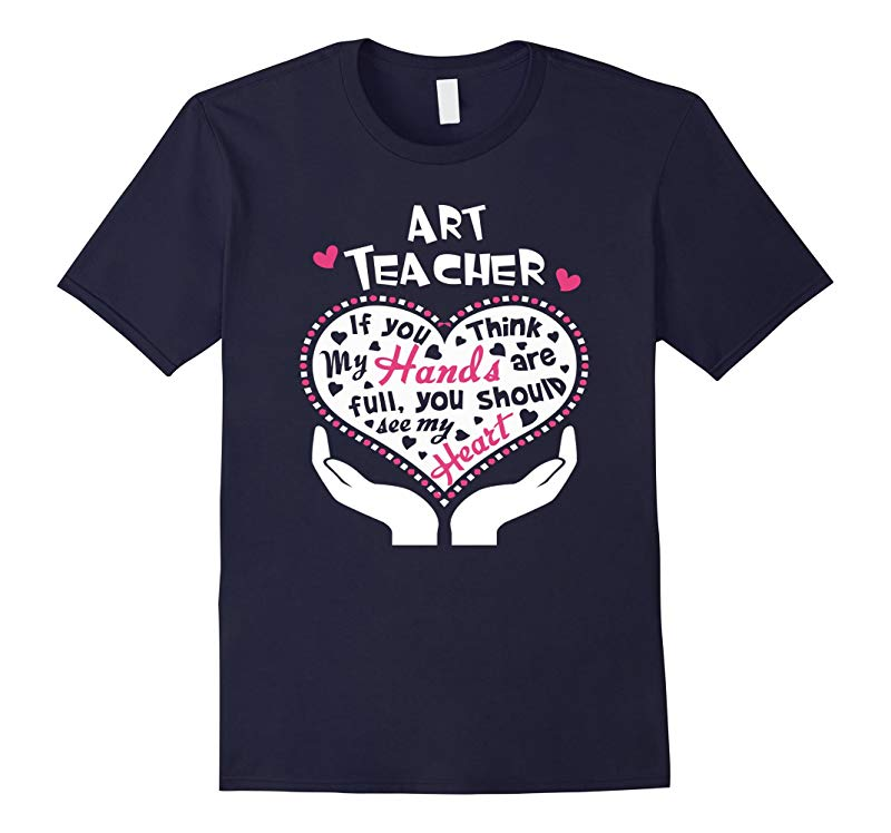 Art Teacher Hand  Heart T Shirt-RT