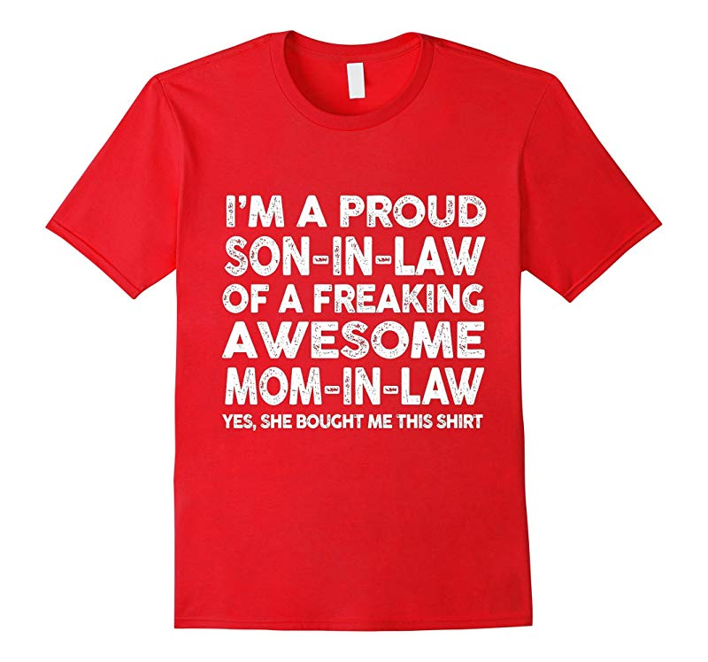 Im Proud Son In Law Of A Awesome Mom T-Shirt-RT