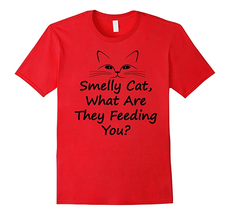 Smelly cat what are they feeding you Sweatshirt Womens Ladies Funny Gift Jumper