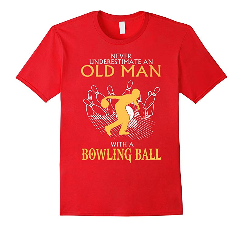 Never underestimate an old man with a bowling ball-RT