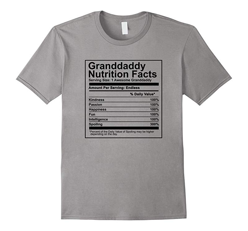 Granddaddy Nutrition Facts T Shirt -Nutritional Fathers Day-RT