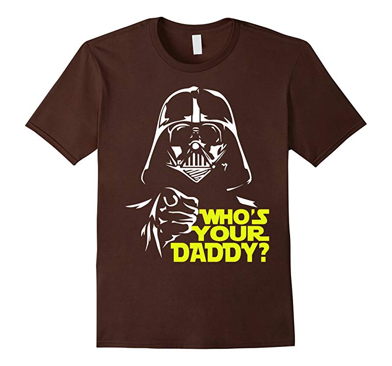 Whos Your DADDY Tshirt - Fathers Day 2016 Gift Idea-RT