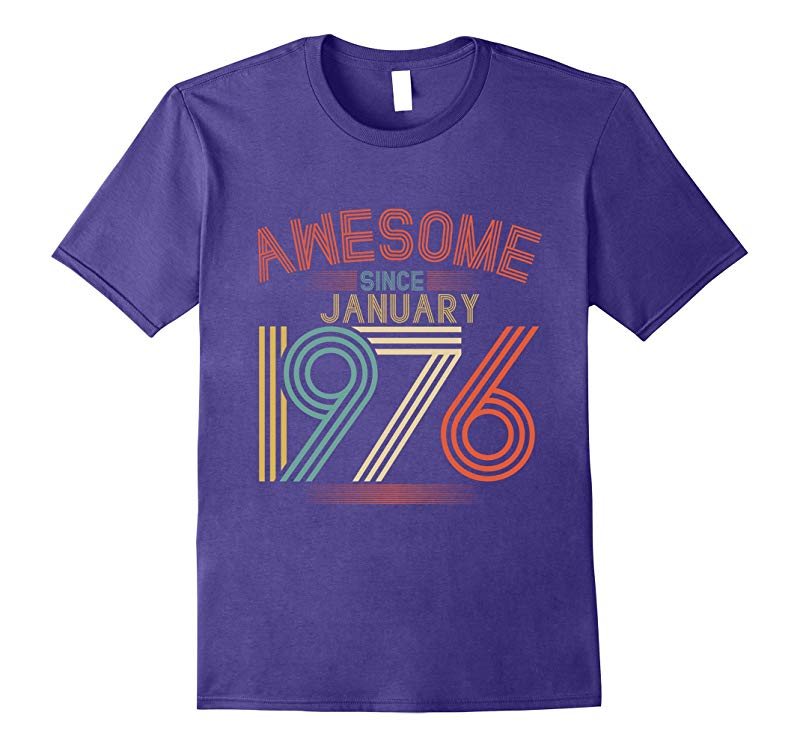 Awesome Since Jaunuary 1976 T-Shirt Funny 42th Birthday Tee-RT
