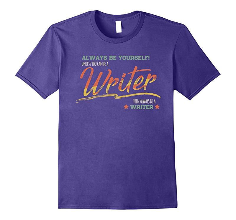 Writer funny Shirt Writer Vintage Typo Art Gifts-TD