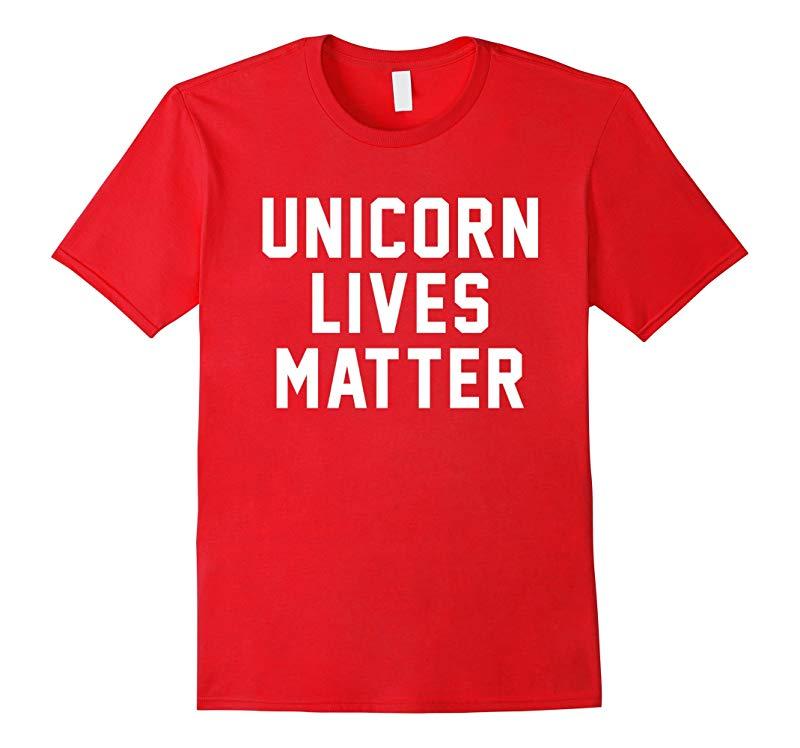 Unicorn Lives Matter T-Shirt Black Lives Matter Novelty Tee-RT
