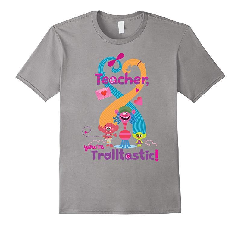 DreamWorks' Trolls Teacher You're Trolltastic! T-Shirt-RT