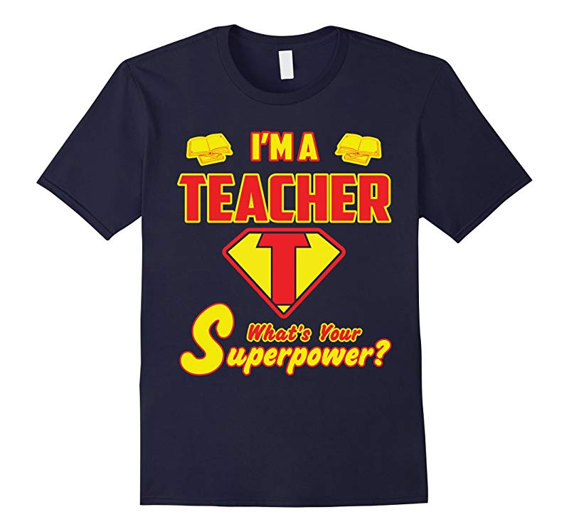 2 Sided Superhero Im a Teacher Whats Your Superpower?-RT