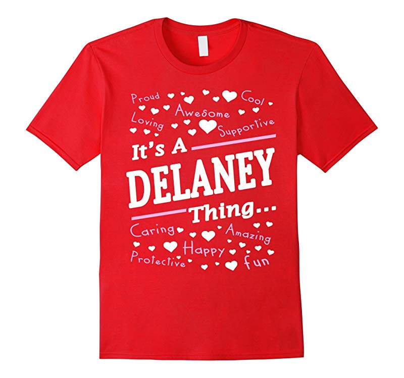 Womens Its A Delaney Thing T-Shirt Delaney Gifts-RT