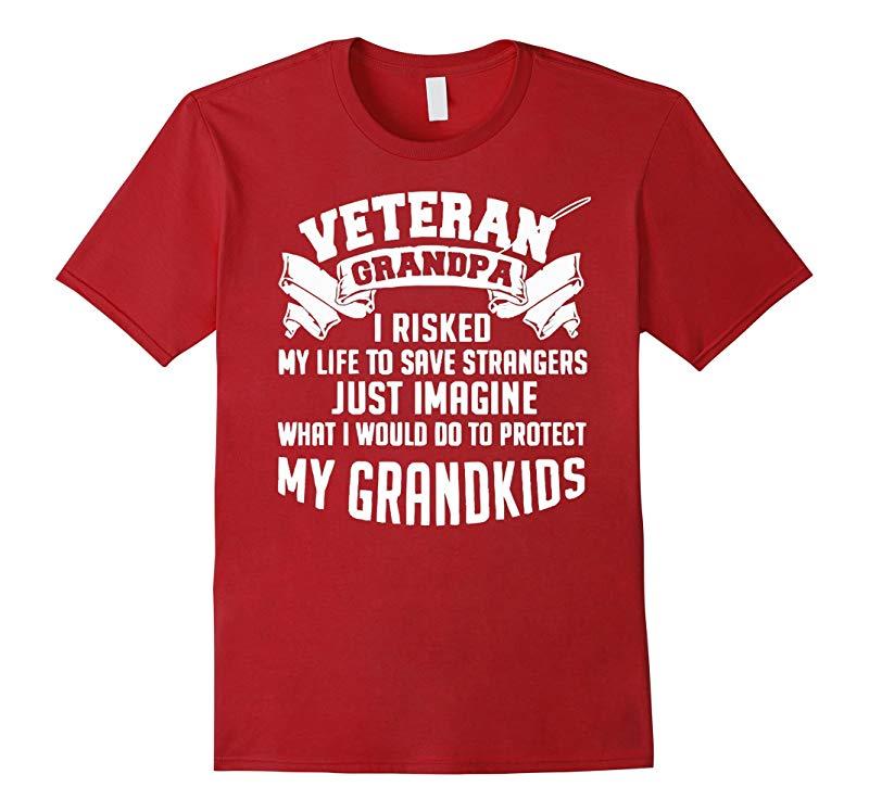 2016 Veteran Grandpa I Risks My Life To Save Strangers-RT