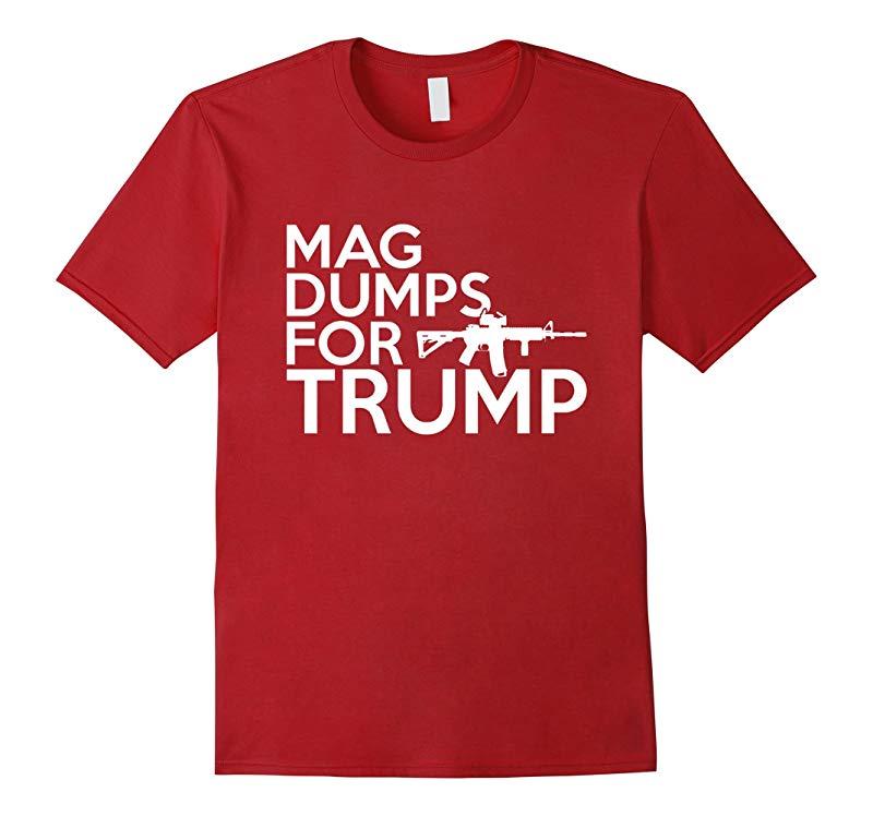 Mag Dumps For Trump AR-15 T Shirt-RT