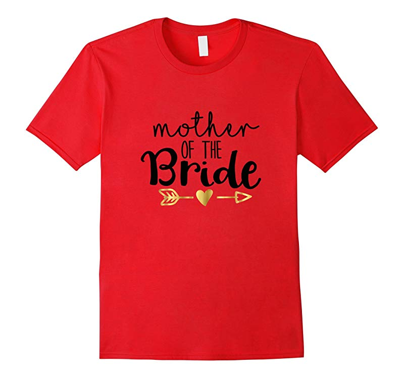 Wedding Shirt Gold Mother Of The Bride Heart Arrow Mom Mum-RT