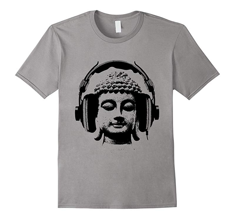 Buddha Wear Headphones DJ Music T-shirt, Headphones T-Shirt-RT