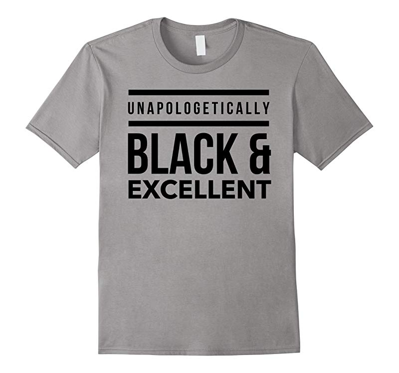 Unapologetically Black and Excellent Melanin T-Shirt-RT