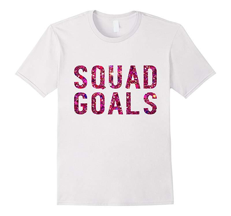 Squad Goals T-Shirt - Pink Glitter Inspired Shirt-RT