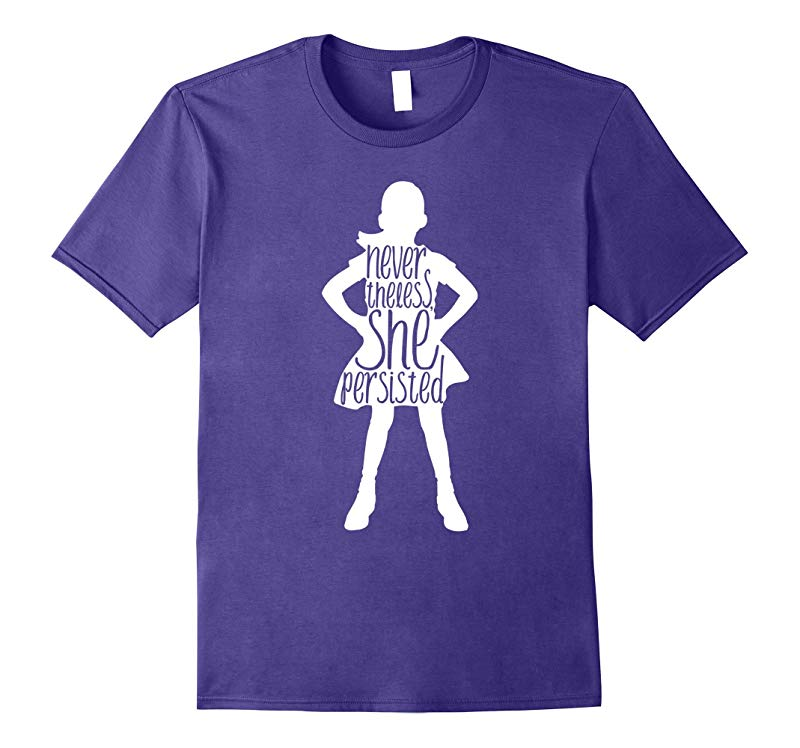 Fearless Girl Nevertheless She Persisted Tee Shirt t-shirt-RT