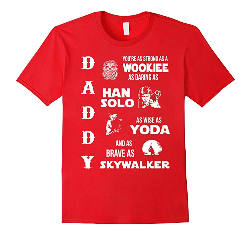 Star Daddy Wars Shirt- New Father Day T-shirt 2016-RT