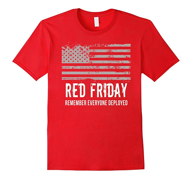 RED FRIDAY Remember Everyone Deployed USA T-Shirt-RT