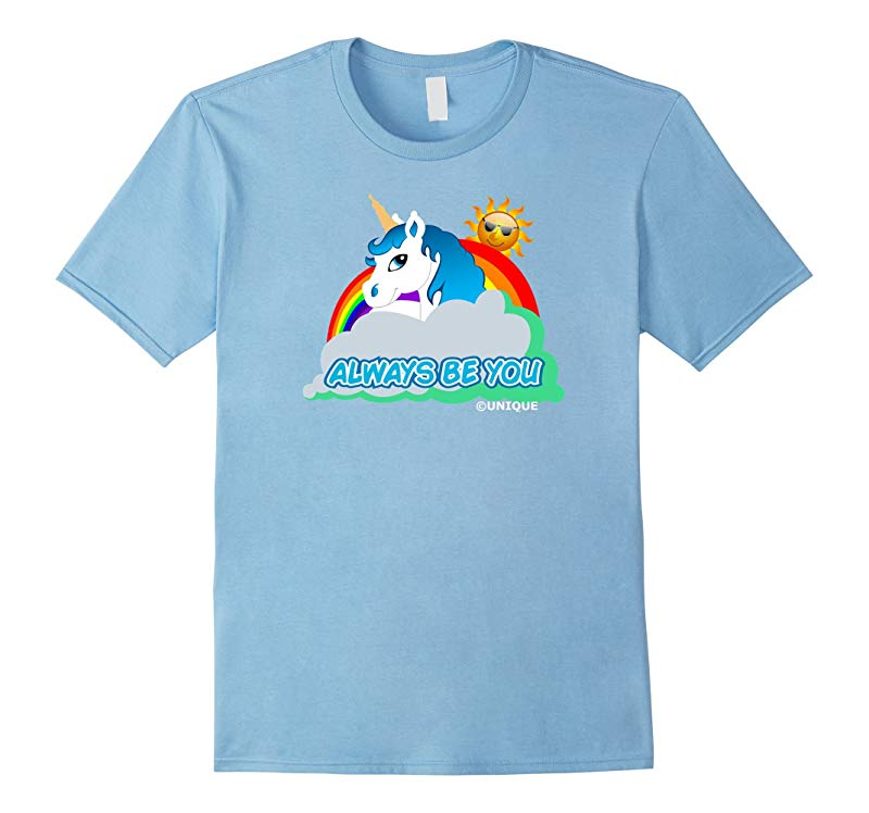 Always Be You Unicorn T-Shirt-RT