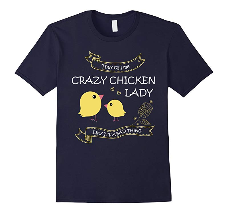 Crazy Chicken Lady T-Shirts-RT