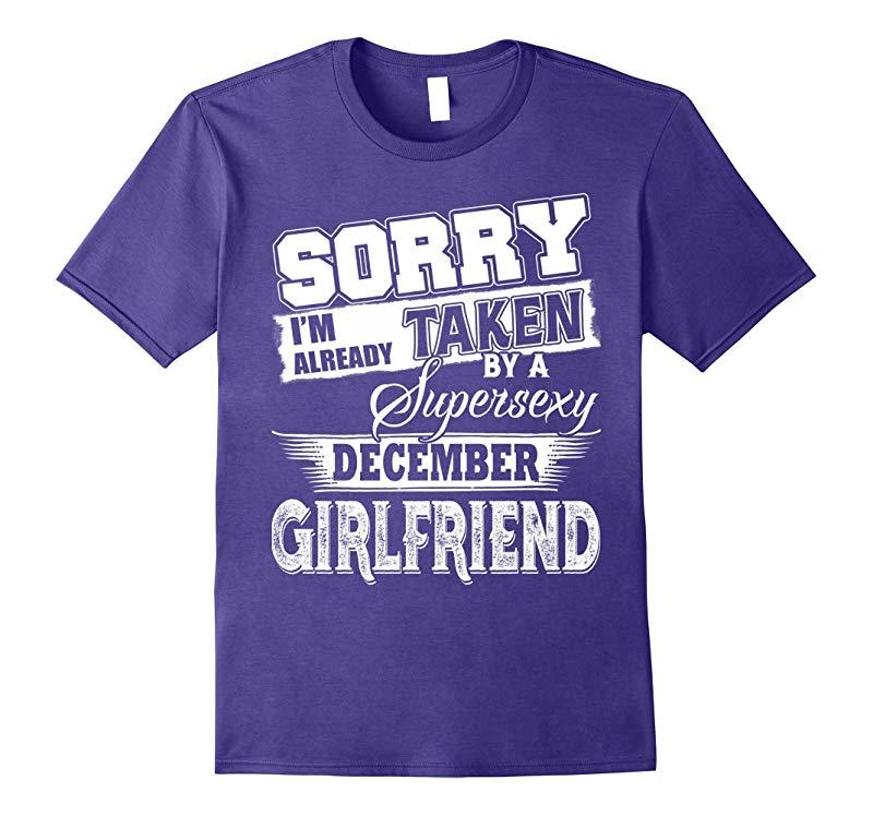 Sorry I'm Already Taken By A Super Sexy December GirlFriend-BN